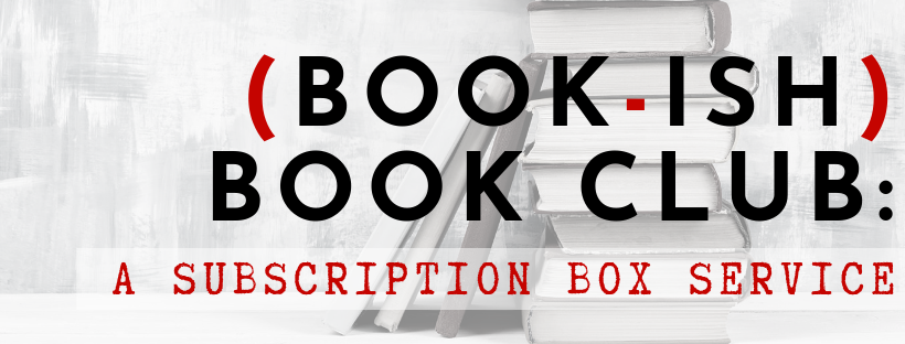 Book Ish Book Club A Subscription Box Service Book Ish Co Uk